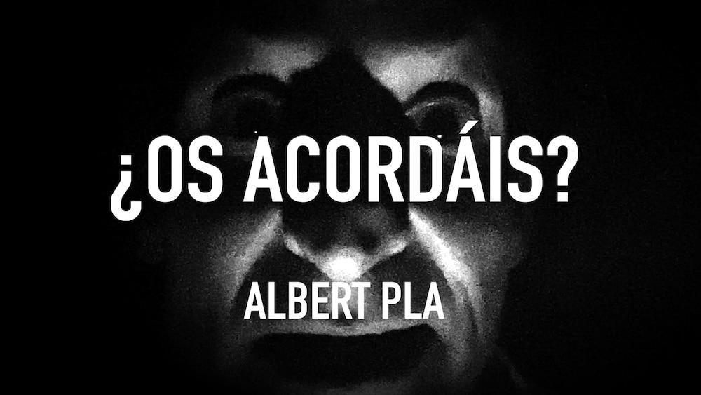 ¿Os acordáis? d' ALBERT PLA